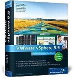 VMware vSphere 5.5: Das umfassende Handbuch (Galileo Computing)