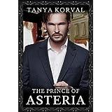The Prince of Asteriaby Tanya Korval