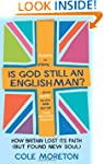 Is God Still an Englishman?: How Brit...