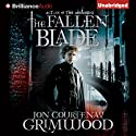 The Fallen Blade: Act One of the Assassini (       UNABRIDGED) by Jon Courtenay Grimwood Narrated by Dan John Miller