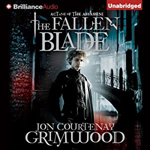 The Fallen Blade: Act One of the Assassini | [Jon Courtenay Grimwood]