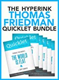 img - for The Thomas Friedman Quicklet Bundle (The World Is Flat, The Lexus & The Olive Tree, That Used To Be Us, and more!) book / textbook / text book