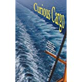 Curious Cargo: Voyages to the West Indies, South and Central America and the Mediterranean.by Patrick Semple