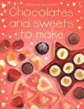 Chocolate and Sweets to Make (Usborne Activities) (French Edition)