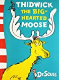 Dr. Seuss Thidwick the Big-Hearted Moose: Yellow Back Book