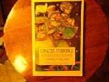 Uncle Terrible: More Adventures Of Anatole (Anatole Trilogy) (0152927948) by Willard, Nancy