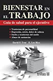 img - for BIENESTAR EN EL TRABAJO: GUIA DE SALUD PARA EL EJECUTIVO book / textbook / text book