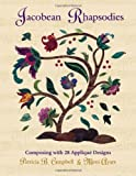 img - for Jacobean Rhapsodies: 28 Applique Designs by Patricia B. Campbell (1998-11-30) book / textbook / text book