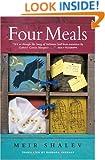 Four Meals: A Novel