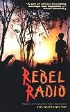img - for Rebel Radio: The Story of El Salvador's Radio Venceremos by Jos???? Ignacio L????pez Vigil (1995-07-01) book / textbook / text book