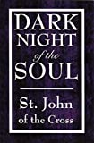 Dark Night of the Soul (Illustrated)