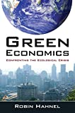 Green Economics: Confronting the Ecological Crisis
