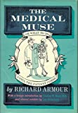 The medical muse: Or, What to do until the patient comes (McGraw-Hill paperbacks) (007002233X) by Armour, Richard Willard