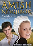 Amish Neighbor Volume Two: A Neighbor In Need