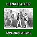 Fame and Fortune: or The Progress of Richard Hunter Audiobook by Horatio Alger Narrated by Christopher Crennen