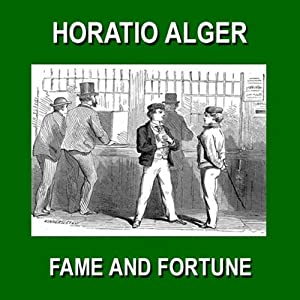 Fame and Fortune: or The Progress of Richard Hunter | [Horatio Alger]