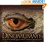 Dinomummy: The Life, Death, and Disco...
