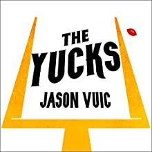 The Yucks: Two Years in Tampa with the Losingest Team in NFL History Audiobook by Jason Vuic Narrated by Patrick Lawlor