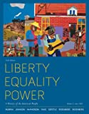img - for Liberty, Equality, Power: A History of the American People, Volume 2: Since 1863 book / textbook / text book
