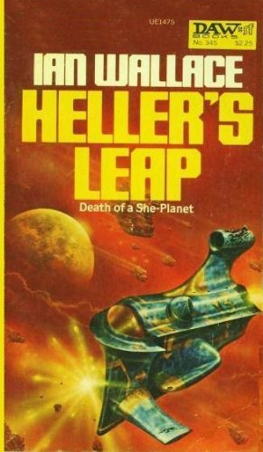 Heller's Leap (Croyd Spacetime Maneuvres, Book 7), Ian Wallace, Ian Wallace