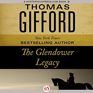 The Glendower Legacy | [Thomas Gifford]