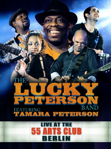 Lucky Peterson - Live At The 55 Arts Club Berlin (3dvd/2cd) - Zortam Music