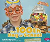 The 100th Day of School (Let s Celebrate)