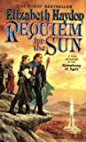 img - for Requiem for the Sun (Symphony of Ages Book 4) book / textbook / text book