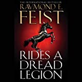Rides a Dread Legion: Demonwar Saga, Book 1 (Unabridged)by Raymond E Feist