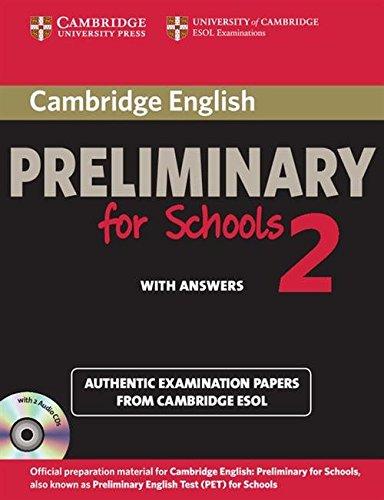 Cambridge english. Preliminary for schools. Student's book. With answers. Con espansione online. Con CD Audio. Per le Scuole superiori: Cambridge ... and Audio CDs (2)) (PET Practice Tests)