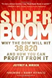 Super Boom: Why the Dow Jones Will Hit 38,820 and How You Can Profit From It