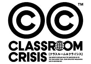 Classroom☆Crisis Original Soundtrack [CD]