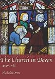 The Church in Devon: 400 to 1560