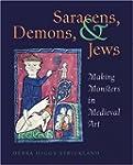 Saracens, Demons, & Jews - Making Mon...