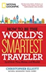 How to Be the World's Smartest Travel...