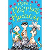 More Meerkat Madness (Awesome Animals)by Ian Whybrow