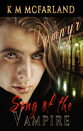 Book: Song of the Vampire by K. M. McFarland
