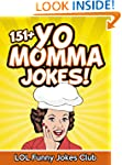 151+ Yo Momma Jokes (Funny Yo Mama Jo...