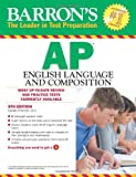 img - for Barron's AP English Language and Composition, 5th Edition book / textbook / text book