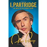 I, Partridge: We Need To Talk About Alanby Steve Coogan