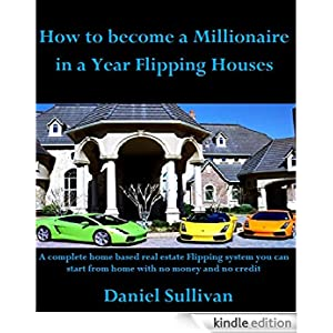 How to become a millionaire in a year flipping houses how for Become a house flipper