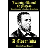 A Moreninha (Great Brazilian Literature)