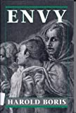 img - for Envy 1st Printing edition by Boris, Harold N. (1994) Hardcover book / textbook / text book