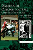 img - for Dartmouth College Football: : Green Fields of Autumn book / textbook / text book