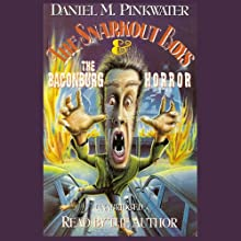 The Snarkout Boys & the Baconburg Horror Audiobook by Daniel M. Pinkwater Narrated by Daniel M. Pinkwater