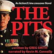 The Pits: A Crime Novel, Volume 1 | [Greg Smith]
