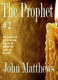 The Prophet #2