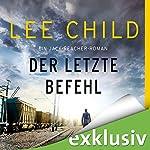 Der letzte Befehl (Jack Reacher 16) | Lee Child
