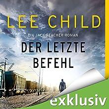 Der letzte Befehl (Jack Reacher 19) Hörbuch von Lee Child Gesprochen von: Michael Schwarzmaier