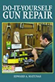 Do-It-Yourself Gun Repair: Gunsmithing at Home deals and discounts